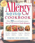 The Allergy Self-Help Cookbook: Over 350 Natural Foods Recipes, Free of All Common Food Allergens: ...